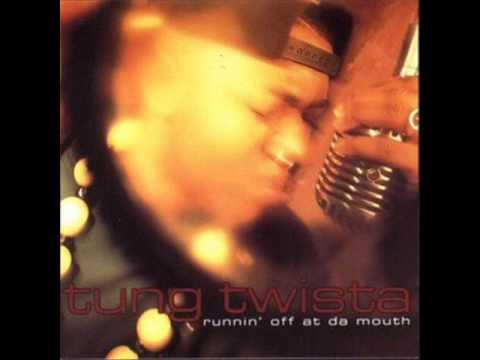 Tung Twista Runnin Off At Da Mouth