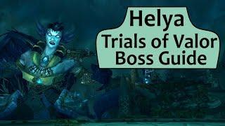 Helya in Trials of Valor - Heroic/Normal Helya ToV Boss Guide