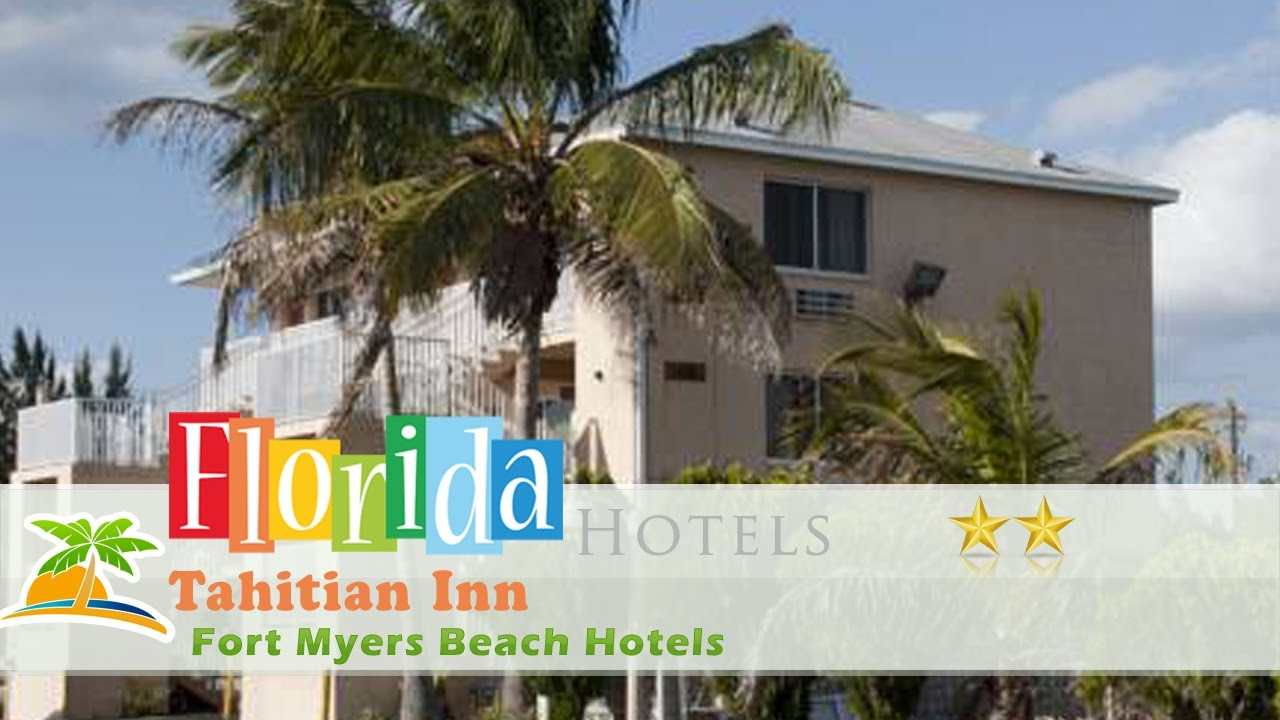 Tahitian Inn Fort Myers Beach Hotels Florida