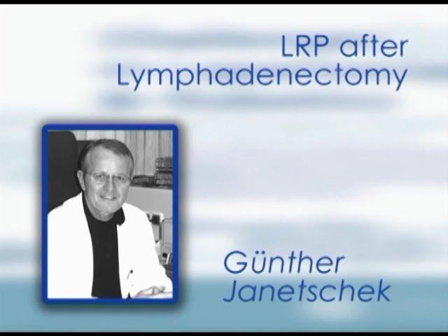CILR 2011 - Günther Janetschek - LRP after lymphadenectomy