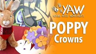 Young Artist Workshop: Poppy Crowns