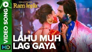 Lahu Munh Lag Gaya (Video Song) | Goliyon Ki Rasleela Ram-leela | Ranveer Singh & Deepika Padukone