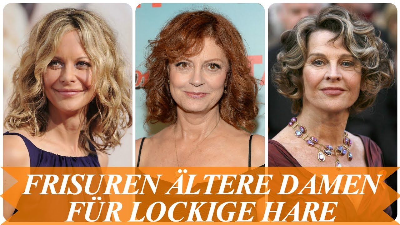 Frisuren Altere Damen Fur Lockige Haare Youtube