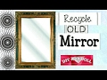 BEST OUT OF WASTE recycle Old Mirror in an Artistic way
