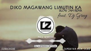 Di Ko Magawang Limutin Ka (Slow Jam) Paul Sapiera | Dj Lloydzkie & Dj Grey Remix