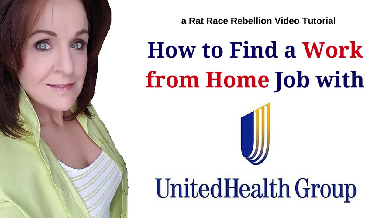 How To Find A Work From Home Job With Unitedhealth Group Youtube