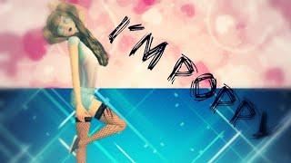 �������� ���� I'm poppy| meme | Клип Avakin life ������