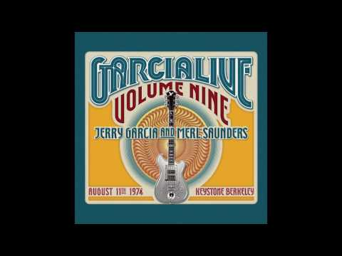 "Jerry Garcia & Merl Saunders ""Ain't No Woman (Like The One I've Got)"""