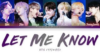 BTS - Let Me Know (방탄소년단 - Let Me Know) [Color Coded Lyrics/Han/Rom/Eng/가사]