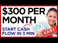 How to Make $300 a Month [EASY] Start in 3min
