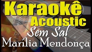 Baixar Marília Mendonça - SEM SAL (Karaokê Acústico) playback