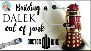 Building A Dalek Out Of Junk | Doctor Who | Make it Soph