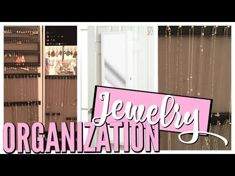 JEWELRY ORGANIZATION & STORAGE 💍 BEFORE AND AFTER | How I Organize My Jewelry in a Small Space