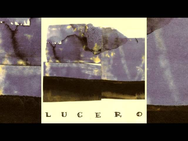 lucero-lucero-11-better-than-this-luceromusic