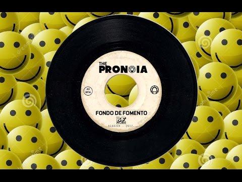 The PRONOIA / Fondo de Fomento (Con Letra)