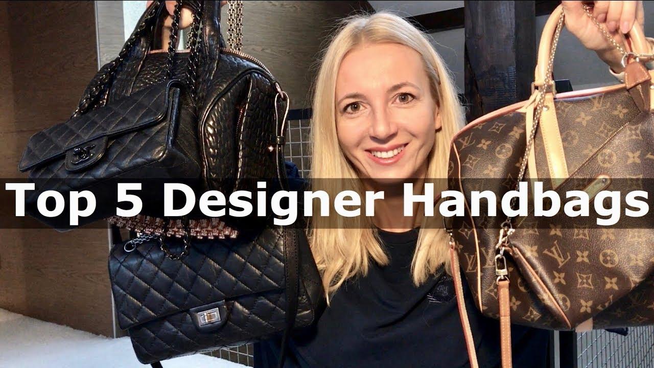 Top 5 Must Have Designer Bags I Chanel Louis Vuitton Alexander
