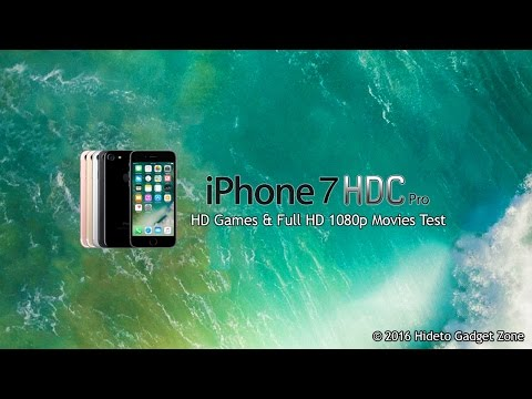 iPhone 7 HDC Pro - HD Games & Full HD  1080p Movies Test