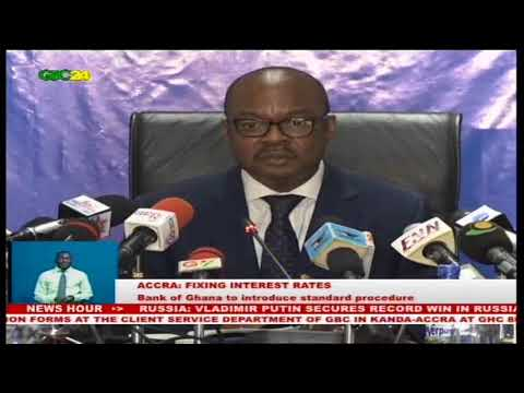 BANK OF GHANA TO INTRODUCE NEW INTEREST RATE MODULE
