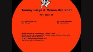 Tommy Largo & Menno Overvliet - Raw Steel EP - Pimpin