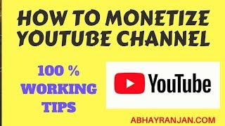 How to MONETIZE YOUTUBE CHANNEL 2018 | YOUTUBE MONETIZATION RULE 2018