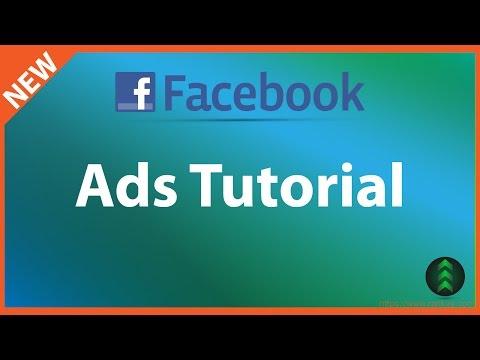 Facebook Ads Tutorial 2017