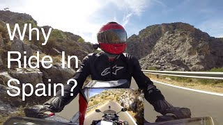 Why Ride In Spain? (And a few pointers)