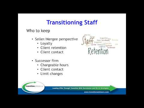Keys to Transitioning Retaining Clients and Staff through a Merger or Acquisition