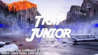 Marey Carey - All I Want For Christmas is You (AZWZ Trap Remix)