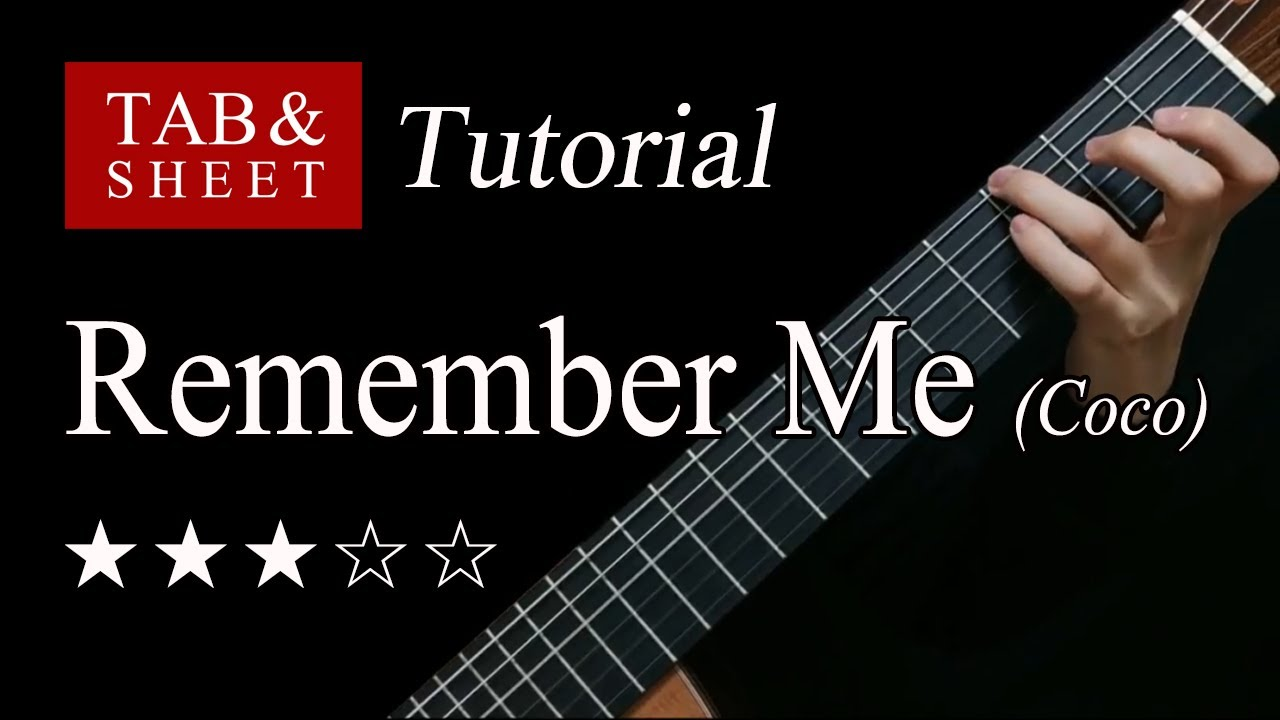 Remember Me (Coco) - Fingerstyle Lesson + TAB