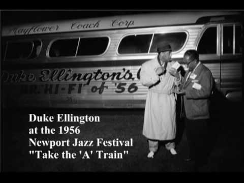 "No Jazz Fest >> Duke Ellington ""Take the 'A' Train"" 1956 Newport Jazz Fest ..."
