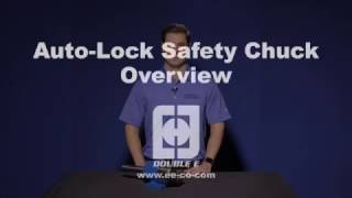 Auto-Lock Safety Chuck by Double E - An Overview