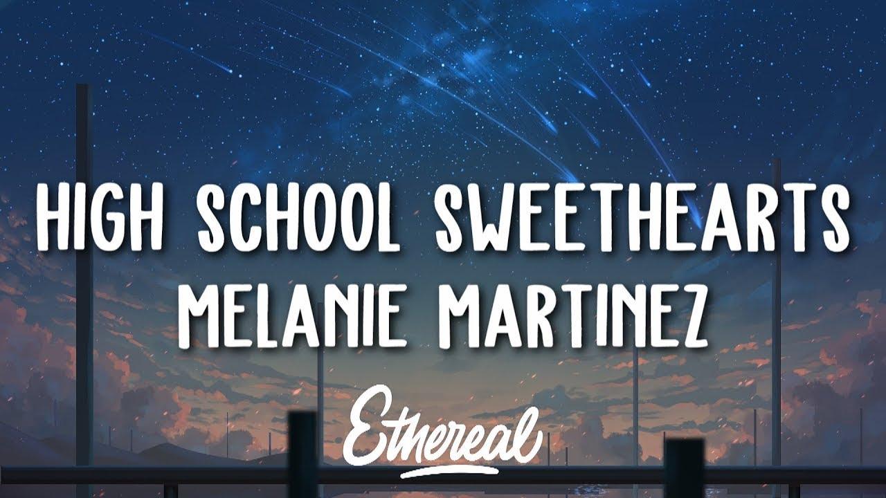Melanie Martinez - High School Sweethearts (Lyrics) - YouTube