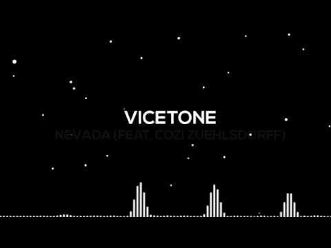 Vicetone - Nevada (feat. Cozi Zuehlsdorff) (Lyrics Video)