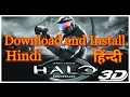 How To Download And Install HALO Game Hindi