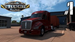 American Truck Simulator ► 1 - Весёлое начало