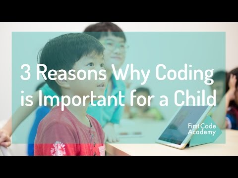 3 Reasons Why Coding is Important for a Child