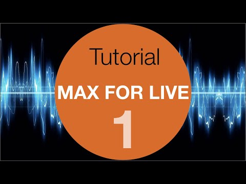 Max For Live Tutorial #1 For Beginners