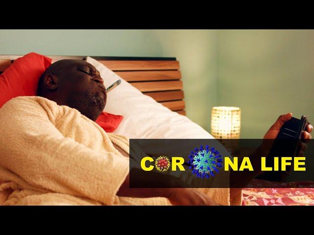 Corona Life - Episode 6 - Good Graces | TV/WEB SERIES GHANA