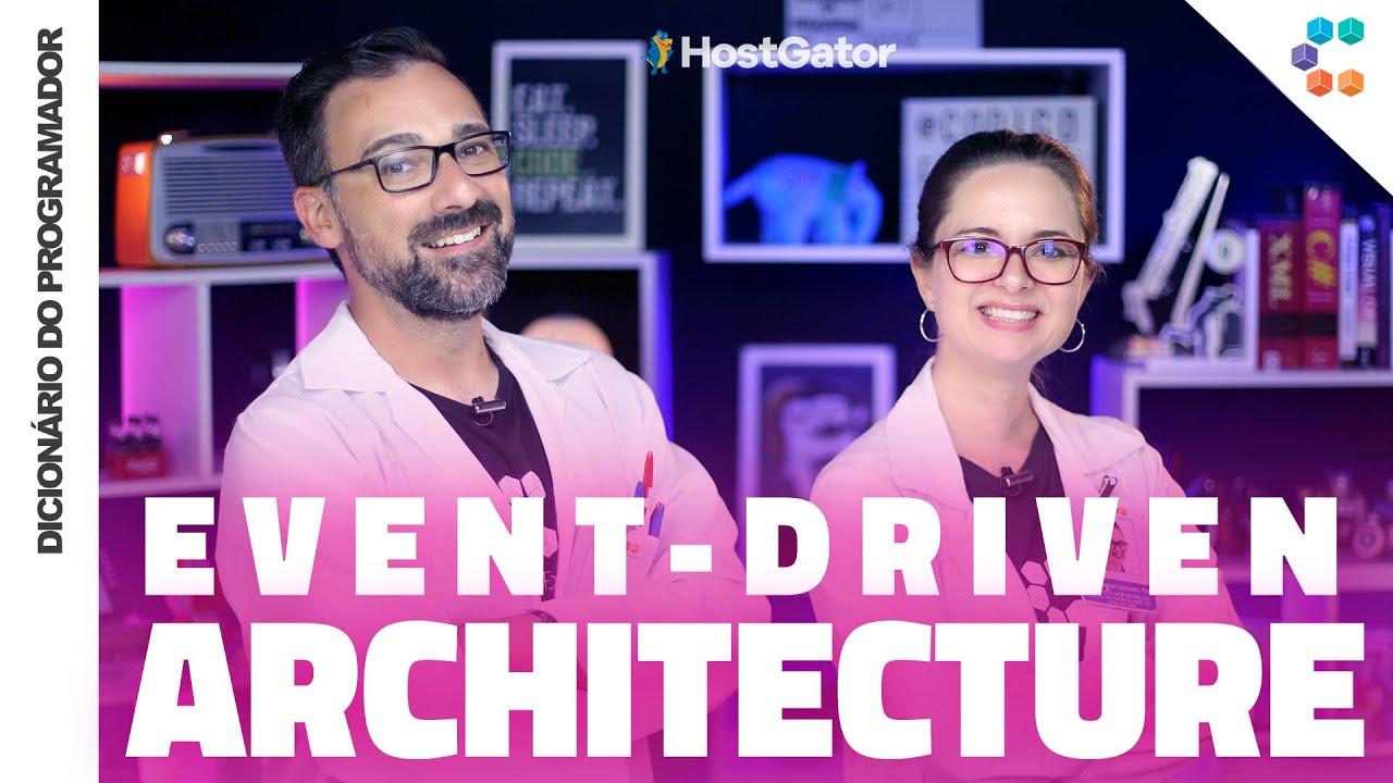 Event-driven Architecture (EDA) // Dicionário do Programador
