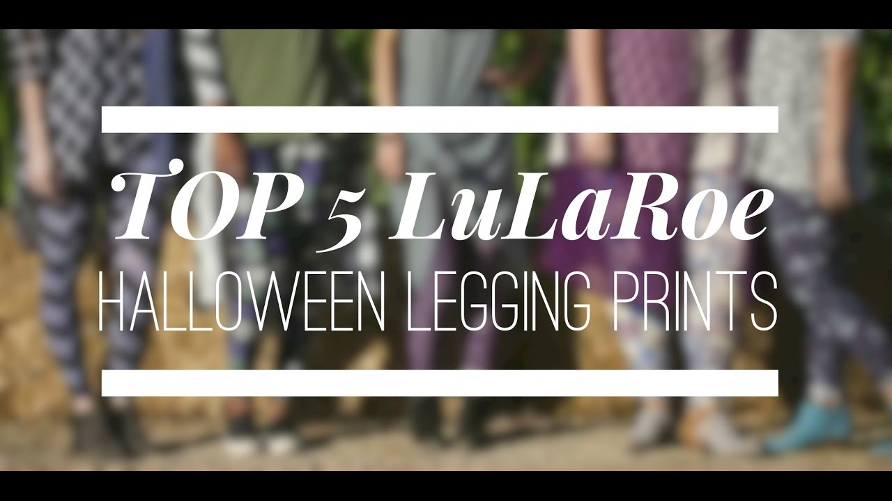 LuLaRoe Top 5 Halloween Leggings!! - YouTube