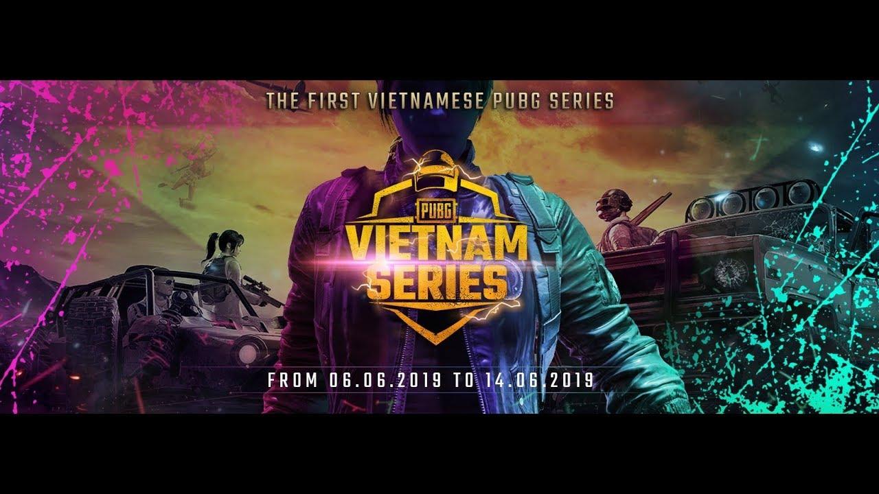 ???? LIVE   PUBG Vietnam Series - Chung Kết Ngày Cuối Cùng ! (RESTREAM)