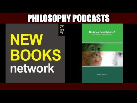 Do Apes Read Minds? Towards A New Folk Psychology   New Books Network #260
