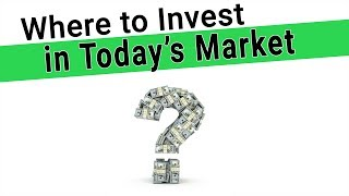 Where to Invest in Today's Market - 5 Companies to Beat the Stock Market