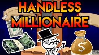 Handless Millionaire | Apostando mis brazos por dinero!!! | MasterAlan02