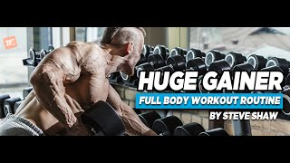 NEW: Huge Gainer Full Body Workout Routine - Build Muscle