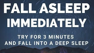 [ Try Listening for 3 Minutes ] FALL ASLEEP FAST   DEEP SLEEP RELAXING MUSIC
