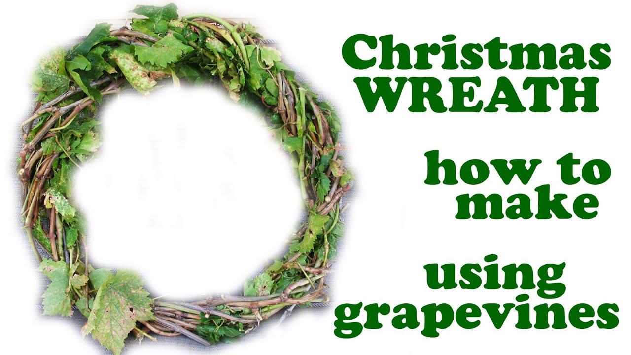 How To Make A Wreath - Making Christmas Fall Wreaths Grapevine Grape ...