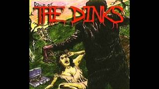 The Dinks - 07 - I Wanna be a Ramone