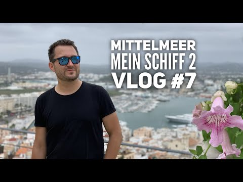 Mittelmeer mit Ibiza - Mein Schiff 2 Vlog #7: Ibiza Stadt