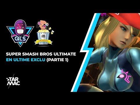SUPER SMASH BROS ULTIMATE PART 1 / EXCLU Tarmac Cine Sessions Spéciale 29/11/18